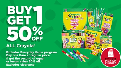 Buy One Get One 50% OFF Crayola®. More Crayola® than any other store! Buy Online Pick Up In Store.