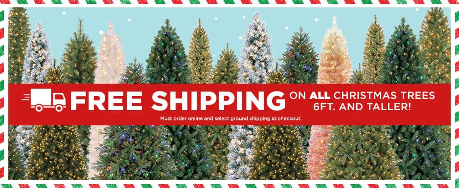 free shipping on all christmas trees 6 ft and taller must order online and