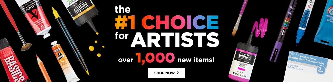 The #1 Choice for Artists – Over 1,000 new Items! Shop Now