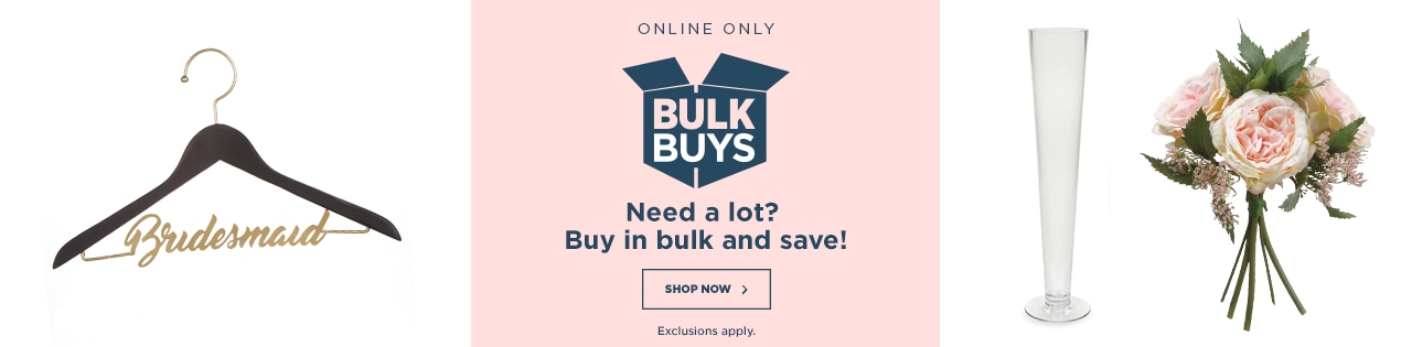 ONLINE ONLY - Bulk Buys Offers