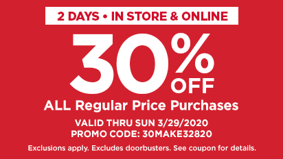 In-Store & Online 30% OFF ALL Regular Price Items in Your  In-Store & Online Purchase