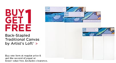 Buy 1, Get 1 FREE Back-Stapled Traditional Canvas by Artist's Loft®. Buy one item at regular price & get the second of equal or lesser value free. Excludes clearance