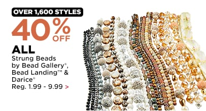 40%OFF ALL Strung Beads by Bead Gallery, Bead Landing & Darice