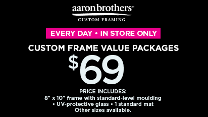 Every Day Value Stating at $79 Custom Frame