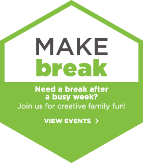 Make Break! Need abreak after a busy week?
