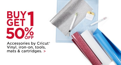Buy 1 Get 1 50% OFF Accessories by Cricut Vinyl, iron-on, tools, mats & cartridges.