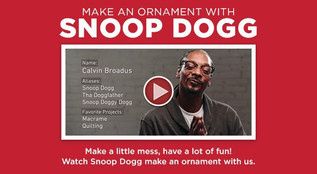 Make An Ornament With Snoop Dogg