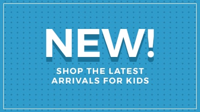 New! Shop the Latest Arrivals for Kids