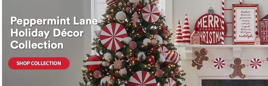 Peppermint Lane Holiday Décor Collection. Shop collection
