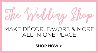 The Wedding Shop Make Décor, Favors & More All in one Place