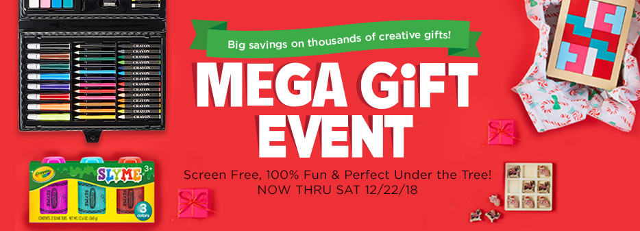 Big savings on thousands of creative gift! Mega Gift Event. Now thru Sat 12/22/18. Plus, 1,000s of gifts ship free!