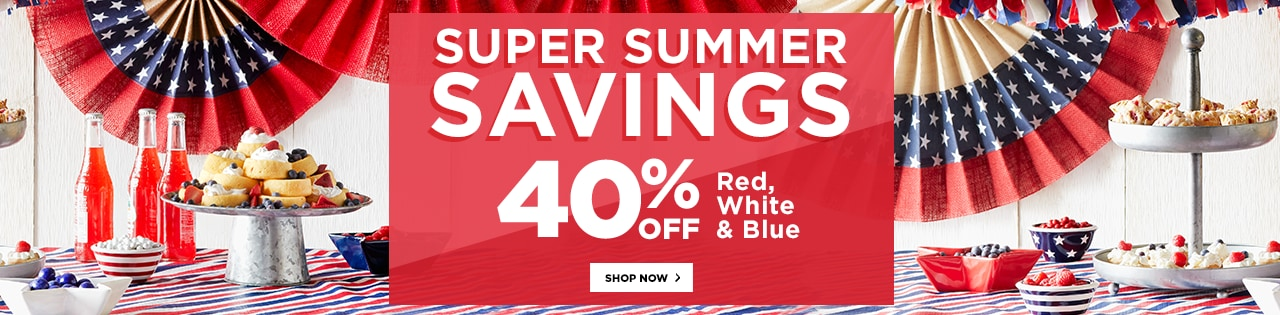 Super Summer Savings 40% OFF Red, White & Blue