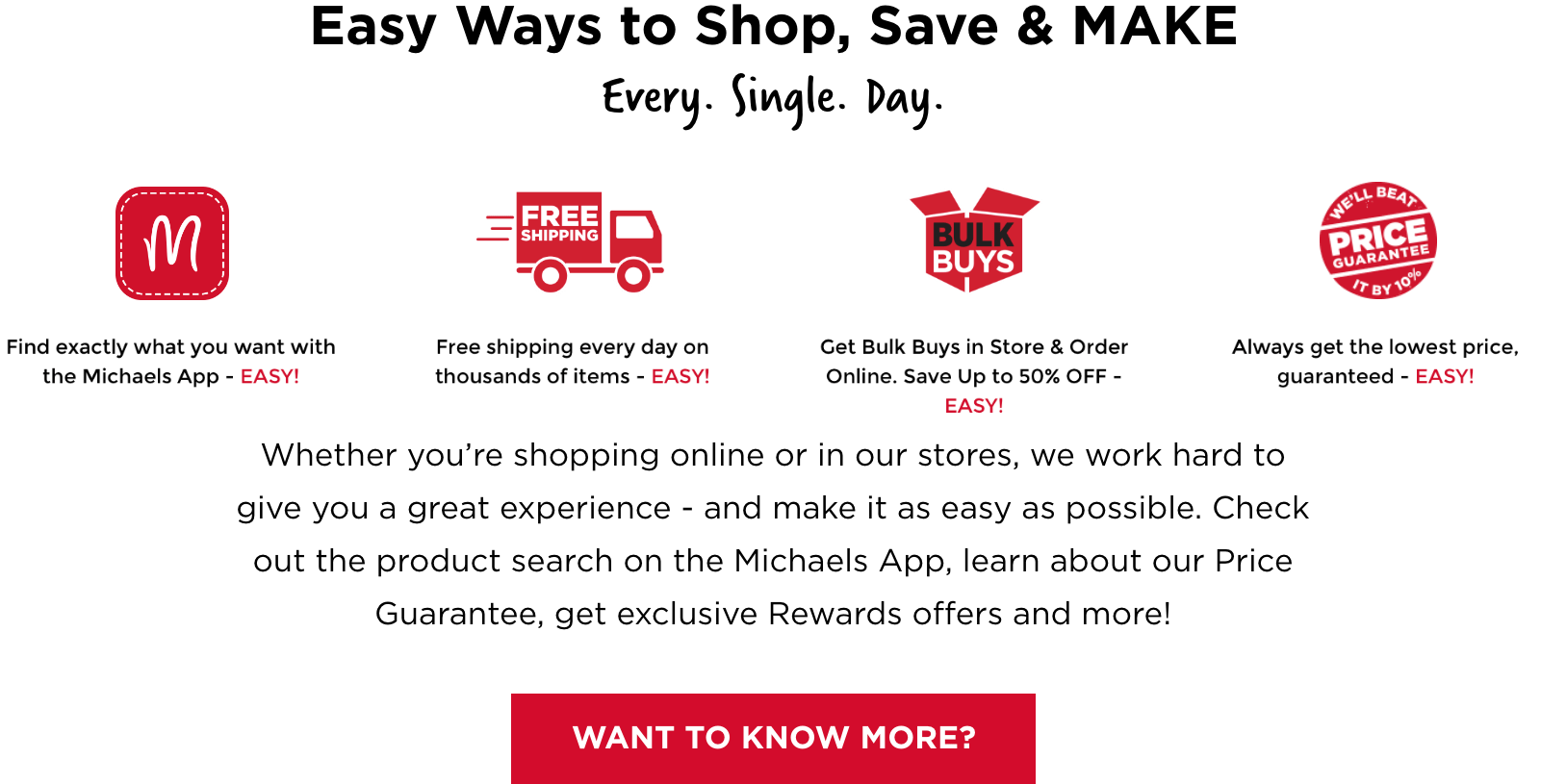 Easy Ways to Shop, Save & MAKE. Want to know more?
