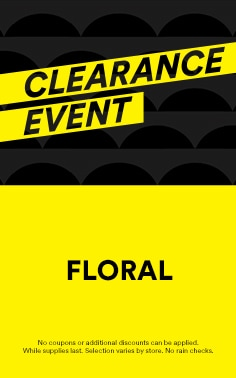 CLEARANCE EVENT - Floral