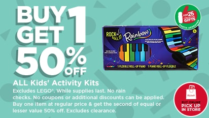 Buy One Get One 50% OFF All Kits Activity Kits. Buy Online Pick Up In Store.