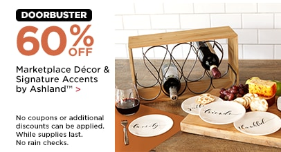 DOORBUSTER 60% OFF Marketplace Décor & Signature Accents by Ashland™
