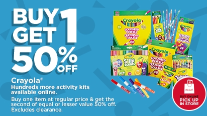 Buy One Get One 50% OFF ALL Crayola®. Buy Online Pick Up In-Store