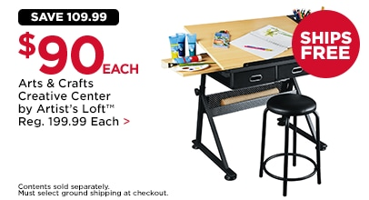 Save 109.99 $90 EA. Arts & Crafts Creative Center by Artist's Loft™ Reg. 199.99 Each. Contents sold separately.
