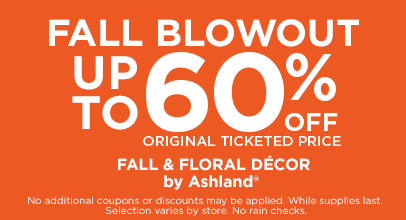 Fall Blowout up to 60% OFF Fall & Floral Décor by Ashland