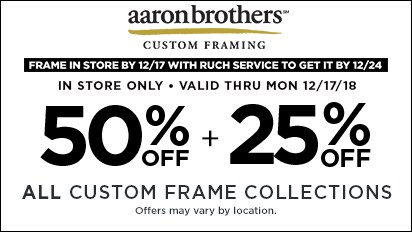50% + 25% OFF ALL Custom Frame Collections + Order by 12/17 WITH rush fee