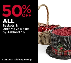 50% OFF ALL Baskets & Decorative Boxes by Ashland