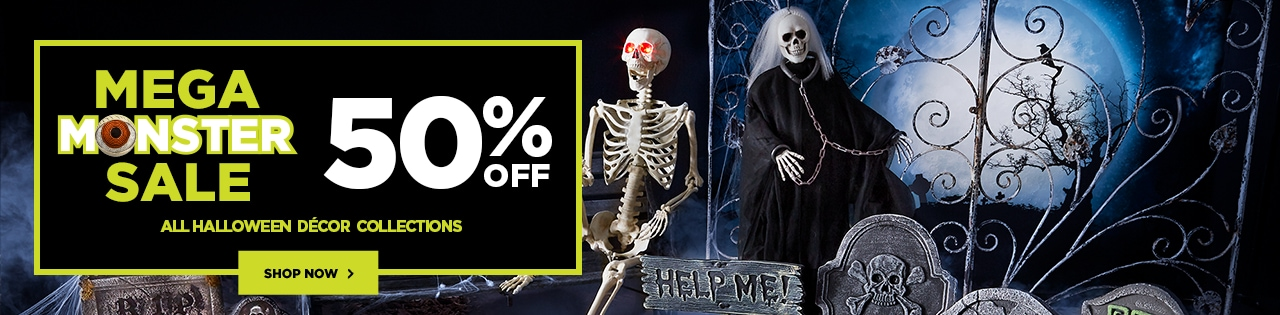 Mega Monster Sale – 50% OFF ALL Halloween Décor Collections