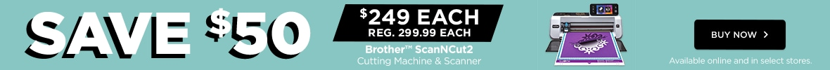 Save $50 Brother ScanNCut