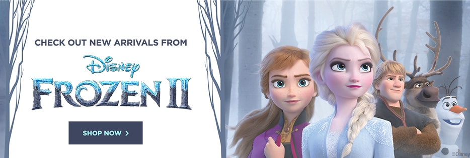 Check out new arrivals from Disney Frozen II. Shop now