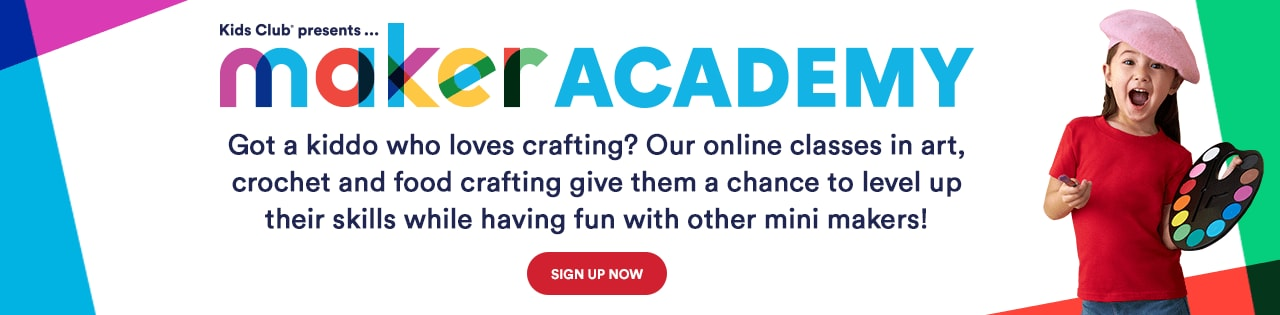 Kids Club presents... Maker Academy. Sign up now