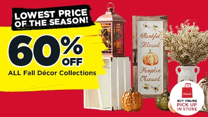 60% OFF ALL Fall Décor Collections