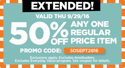 50% Off Any One Regular Price Item - Extended