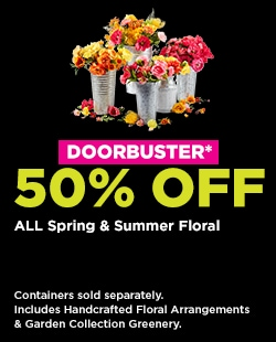 DOORBUSTER! 50% OFF ALL Spring & Summer Floral