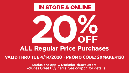 20% OFF ALL Regular Price Items in Your In-Store & Online Purchase or Curbside Pickup Order