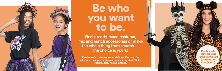 Be who you want to be. Find a ready-made costume, mix and match accessories or make the whole thing from scratch — the choice is yours!
