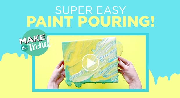 Now Trending – Paint Pouring