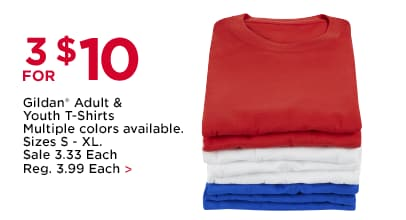 3 for $10 Gildan® Adult & Youth T-Shirts