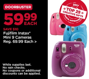 DoorBuster 59.99 Each SAVE $10 Fujifilm Instax Mini 9 Cameras