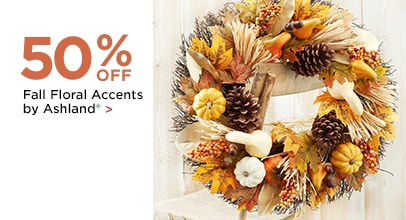 50% OFF Fall Floral Accents by Ashland