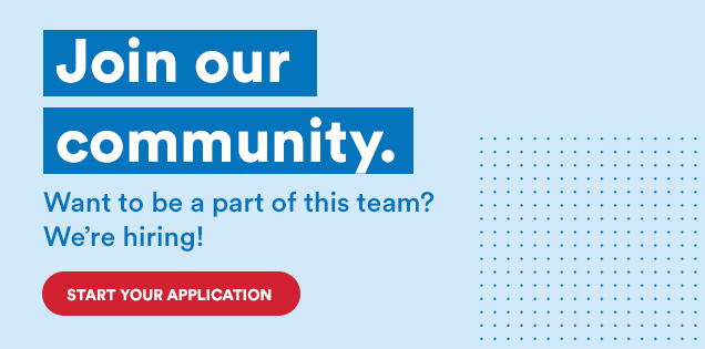 Join our community. Want to be a part of this team? We're hiring! Start your application