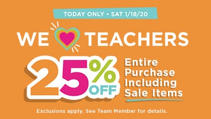 We Love Teachers. 25% OFF Entire Purchase Including Sale Items