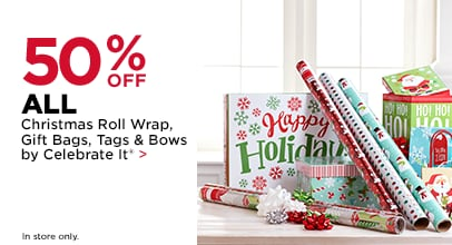 50% OFF ALL Christmas Roll Wrap, Gift Bags, Tags & Bows by Celebrate It
