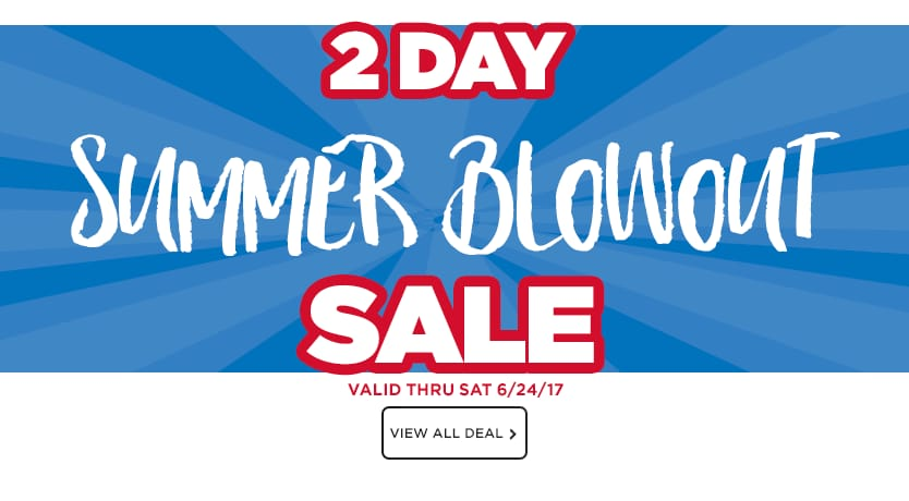 2-Day Summer Blowout Sale