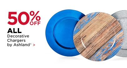 50% OFF ALL Decorative Chargers by Ashland