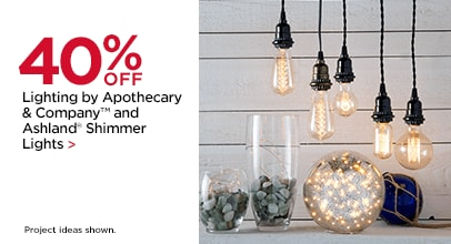 40% OFF Lighting by Apothecary & Company™ and Ashland® Shimmer Lights. Project ideas shown