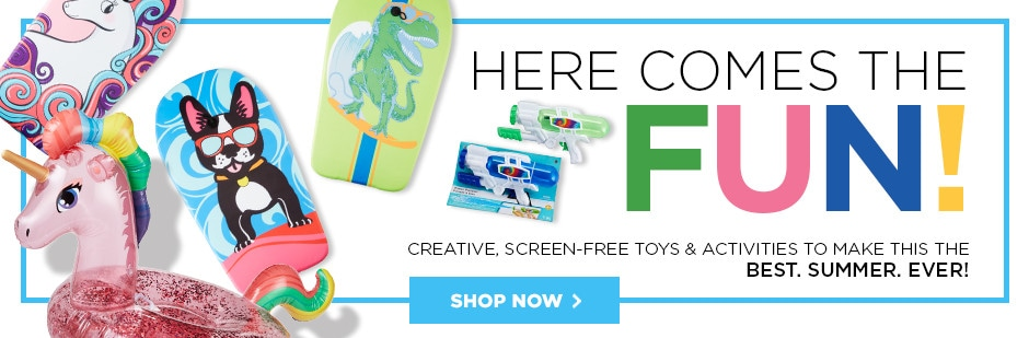 Here comes the fun! Creative, screen-free toys & activities to make this the BEST. SUMMER. EVER! Shop now