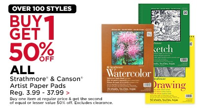 Buy One, Get One 50% Off ALL Strathmore & Canson Artist's Paper Pads