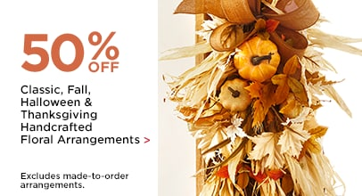 50% OFF Classic, Fall, Halloween & Thanksgiving Handcrafted Floral Arrangements