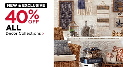 40% OFF ALL Décor Collections
