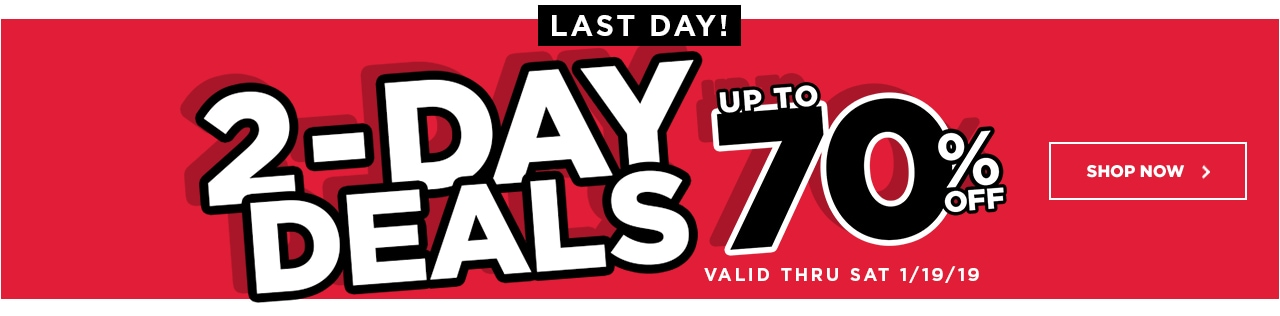 2 Day Deals Up to 70% OFF Last Day