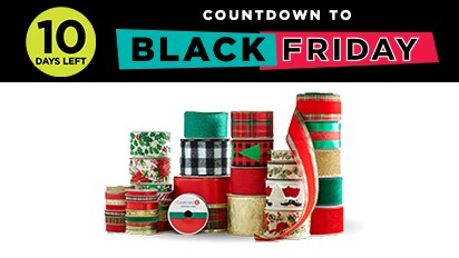 70% OFF ALL Christmas Ribbon. Countdown to Black Friday - 10 Days Left